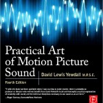 Practical Art of Motion Picture Sound (Review)
