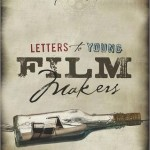 Letters to Young Filmmakers (Review)