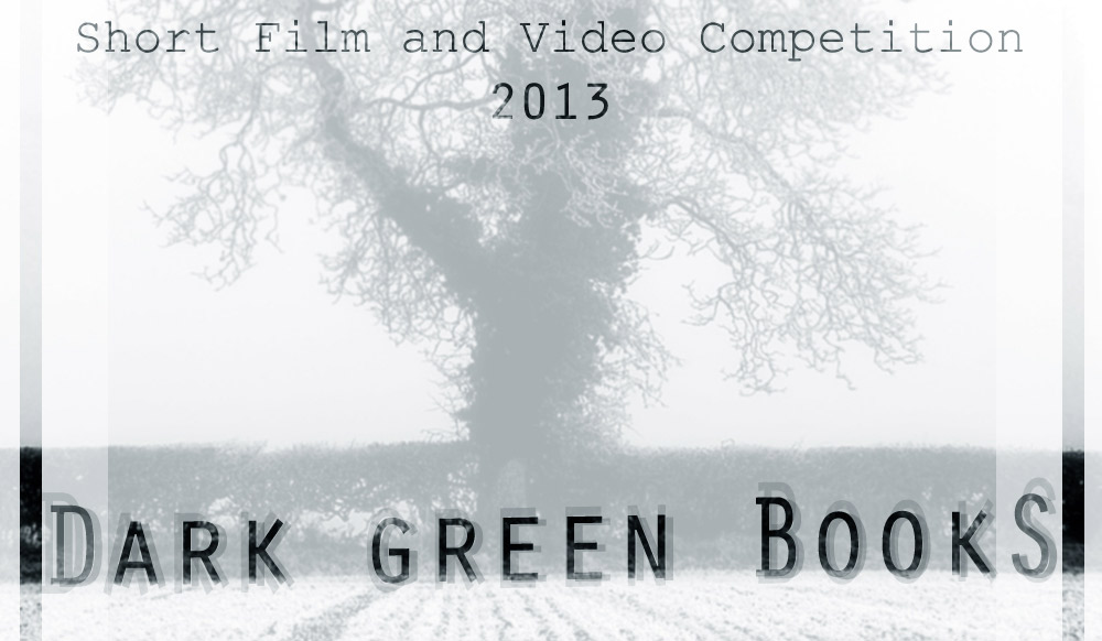 Dark Green Books Film Contest