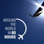 Around the World in 80 HOURS?? Kickstarter turns Jules Verne on his Head (Press Release)