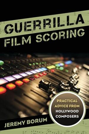 GuerillaFilmScoring_Cover_500x750