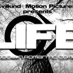 Life • Trailer Thumb • Evilkind® Motion Pictures