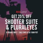 Get 25% Off Shooter Suite & PluralEyes