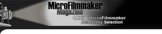Official MicroFilmmaker Academy Selection